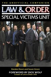 The Law & Order: SVU Unofficial Companion